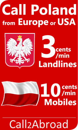 cheap calls to Poland from 3cents/min from European and US mobile or landline