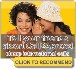 Tell a friend about Call2Abroad